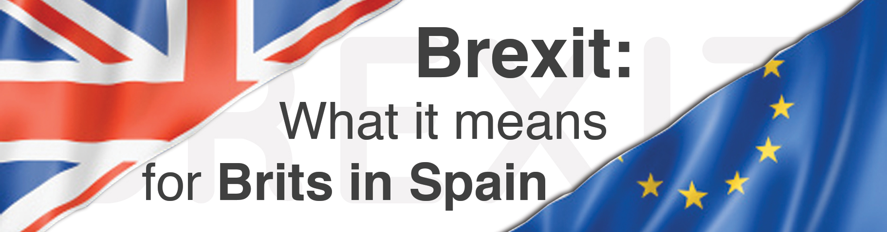 BREXIT - What it means for Brits in Spain